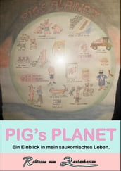 PIGs PLANET