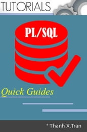 PL/SQL Programming: Quick Guides