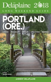 PORTLAND - The Delaplaine 2018 Long Weekend Guide