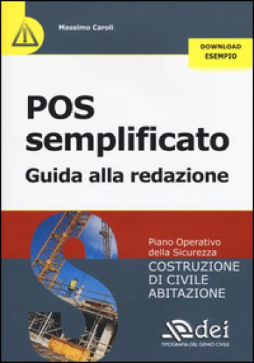 POS semplificato. Guida alla redazione - Massimo Caroli  