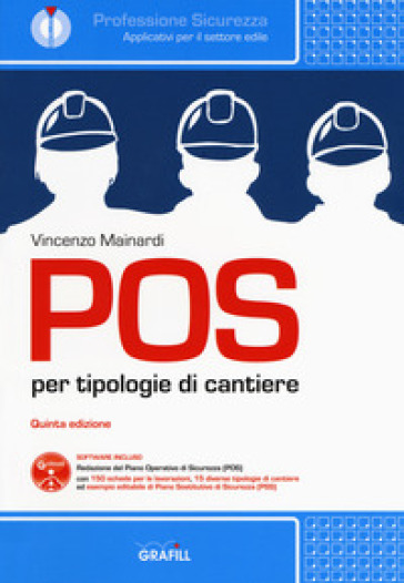 POS per tipologie di cantiere. Con software - Vincenzo Mainardi | Ericsfund.org