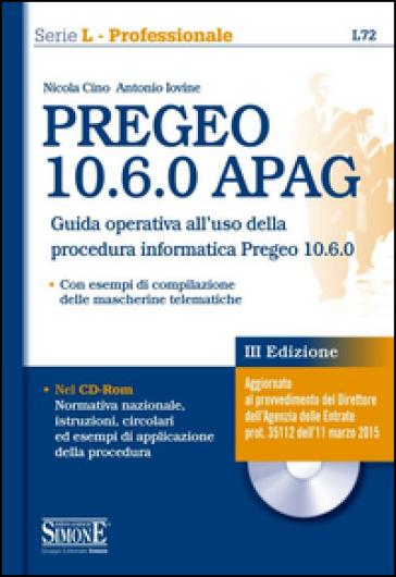 PREGEO 10.6.0 APAG. Con CD-ROM - Nicola Cino |