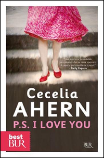 P.S. I love you - Cecelia Ahern | Rochesterscifianimecon.com