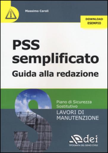 PSS semplificato. Guida alla redazione - Massimo Caroli | Thecosgala.com