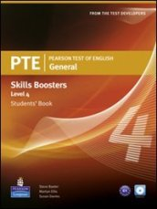PTE. Pearson test of english. Skills booster. Level 4. Student's book. Con CD Audio. Per le Scuole superiori
