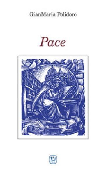 Pace - Gianmaria Polidoro |