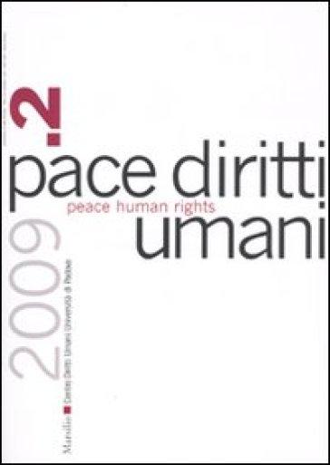 Pace diritti umani-Peace human rights (2009). 2.
