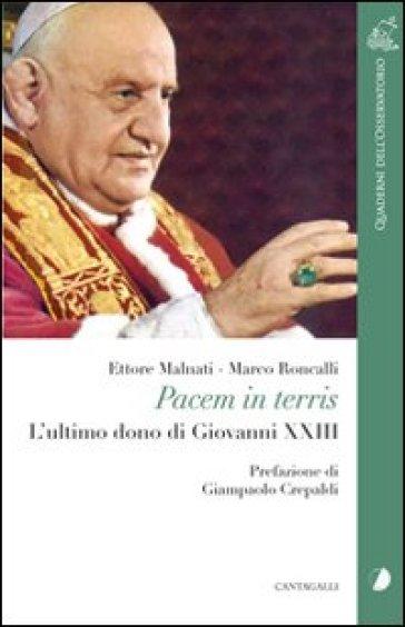 Pacem in terris. L'ultimo dono di Giovanni XXIII - Ettore Malnati pdf epub