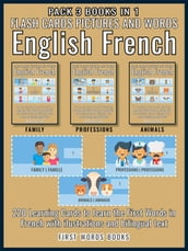 Pack 3 Books in 1 - Flash Cards Pictures and Words English French