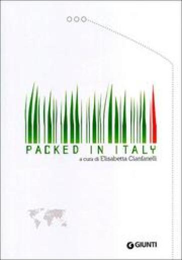 Packed in Italy. Ediz. italiana e inglese