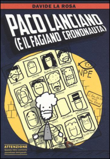 Paco Lanciano (e il fagiano crononauta) - Davide La Rosa | Rochesterscifianimecon.com