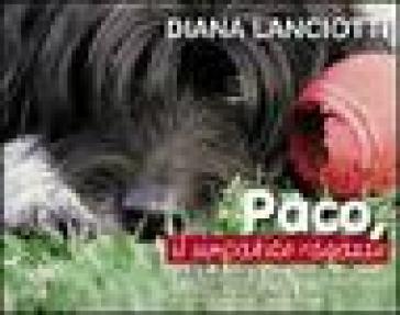 Paco, il simpatico ragazzo - Diana Lanciotti |