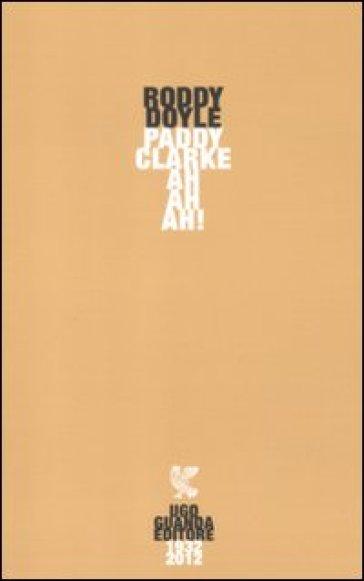 Paddy Clarke ah ah ah! - Roddy Doyle | Kritjur.org