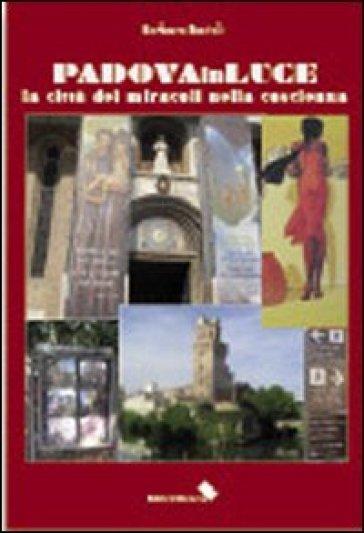Padova in luce - Barbara Bartoli | Kritjur.org