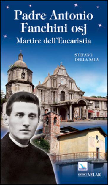 Padre Antonio Fanchini osj - Vittorio Peri |