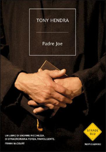 Padre Joe - Tony Hendra   Kritjur.org