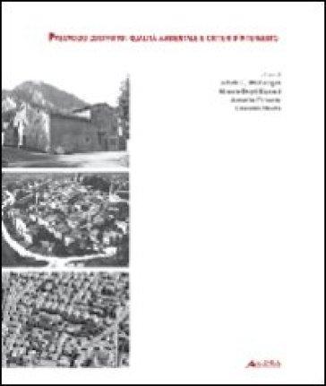 Paesaggio costruito. Qualità ambientale e criteri d'intervento - A. Dell'Acqua | Rochesterscifianimecon.com