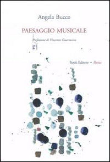 Paesaggio musicale - Angela Bucco   Jonathanterrington.com