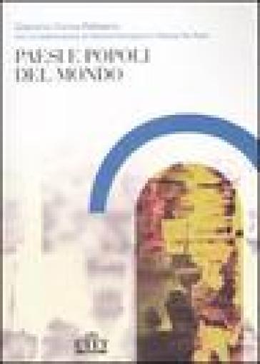 Paesi e popoli del mondo - Giacomo Corna Pellegrini  