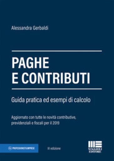 Paghe e contributi. Guida pratica ed esempi di calcolo - Alessandra Gerbaldi pdf epub