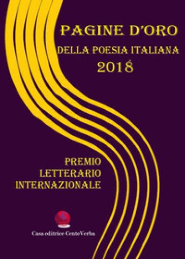 Pagine d'oro della poesia italiana 2018. Premio Letterario Internazionale - G. Verban  