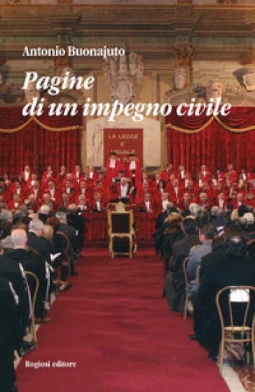 Pagine di un impegno civile - Antonio Buonajuto  
