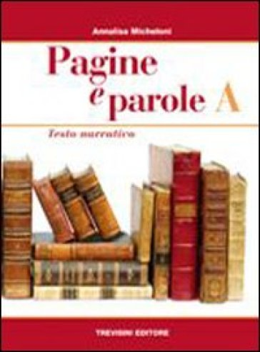 Pagine e parole. Volume unico. Con CD Audio. Per le Scuole superiori