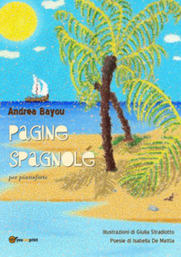 Pagine spagnole - Andrea Bayou |