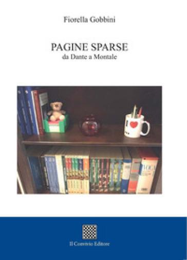Pagine sparse da Dante a Montale - Fiorella Gobbini | Kritjur.org