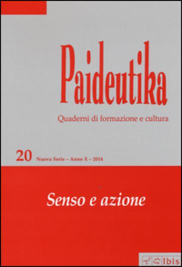 Paideutika. 20.Senso e azione