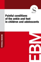 Painful Conditions of the Ankle and Foot in Children and Adolescents