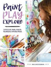 Paint, Play , Explore