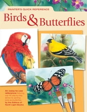 Painter s Quick Reference Birds & Butterflies