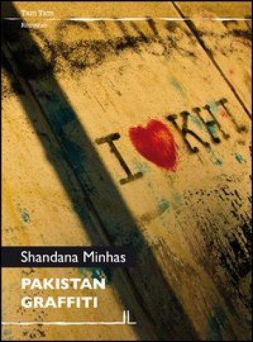 Pakistan graffiti - Shandana Minhas   Kritjur.org