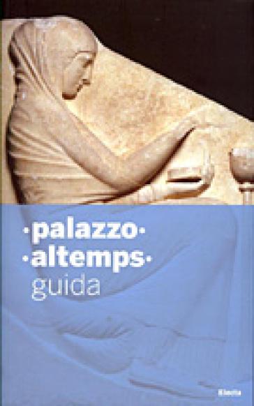 Palazzo Altemps - Nunzio Giustozzi |