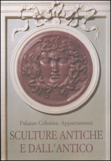Palazzo Colonna. Appartamenti. Sculture antiche e dall'antico - M. G. Picozzi | Jonathanterrington.com