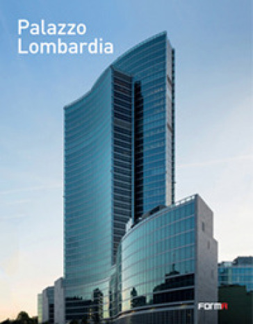 Palazzo Lombardia - Paolo Caputo pdf epub