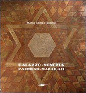 Palazzo Venezia. Pavimenti maiolicati - P. Torre |