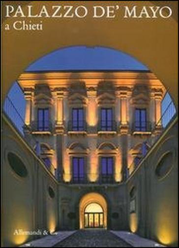 Palazzo de Mayo a Chieti - Caterina Palestini |