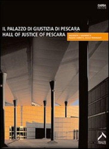 Il Palazzo di giustizia di Pescara - C. Pozzi   Jonathanterrington.com