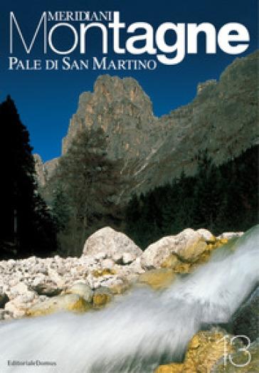 Pale di San Martino. Con cartina