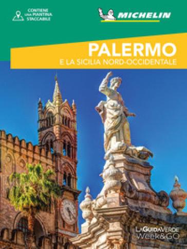 Palermo e la Sicilia nord-occidentale. Con cartina - C. Morello |