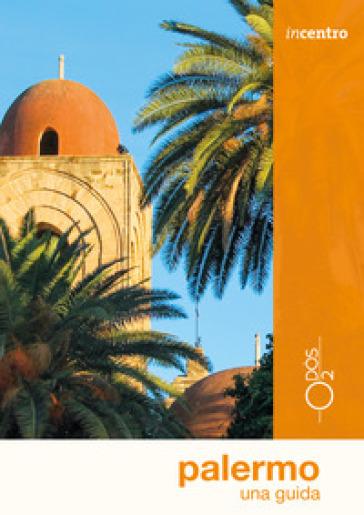 Palermo. Una guida - Felicia Manasseri | Thecosgala.com