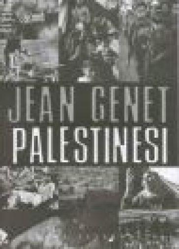 Palestinesi - Jean Genet | Kritjur.org