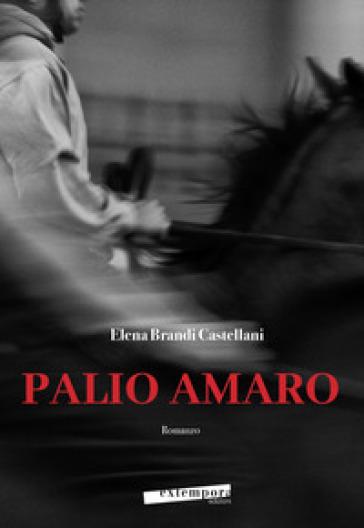 Palio amaro - Elena Brandi Castellani | Rochesterscifianimecon.com