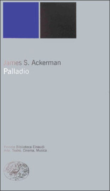 Palladio - James S. Ackerman |