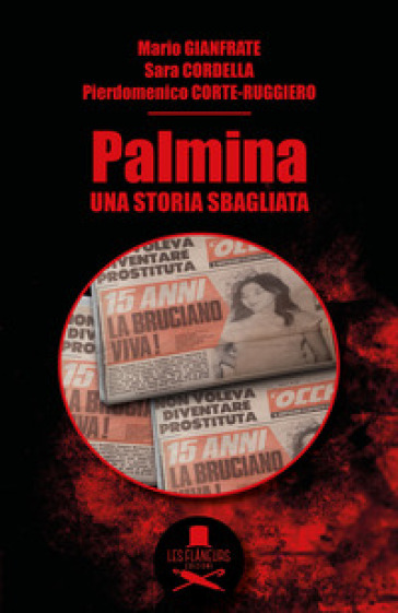 Palmina. Una storia sbagliata - Mario Gianfrate |