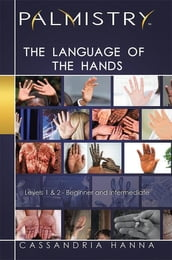 Palmistry: the Language of the Hands