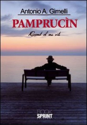 Pamprucìn - Antonio Gimelli |