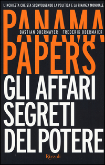 Panama papers. Gli affari segreti del potere - Bastian Obermayer pdf epub